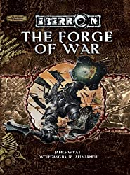 The Forge of War: An Eberron Supplement (Dungeons & Dragons Eberron Supplement)