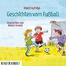 Geschichten vom Fußball (Kinder Kinder)