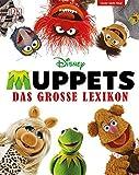 Disney Muppets: Das große Lexikon