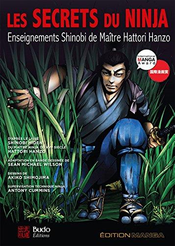 Les secrets du ninja : Enseignements Shinobi de maître ...