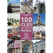Les 100 clés de Honfleur