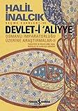 Devlet-i Aliyye: Osmanli Imparatorlugu Üzerine Arastirmalar - II