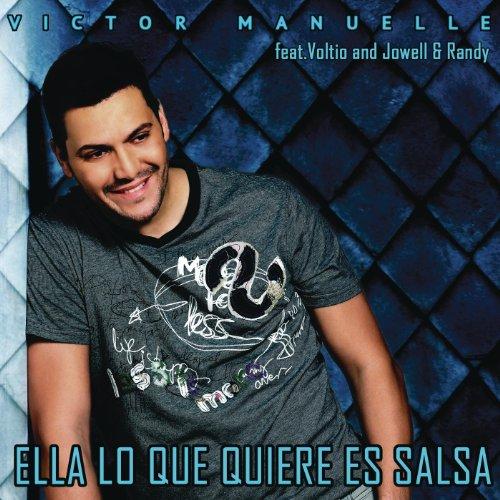 Ella Lo Que Quiere Es Salsa - Victor Manuelle