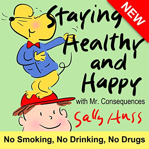 childrens-books-staying-healthy-and-happy-about-making-good-choices-smoking-alcohol-and-drugs-for-be