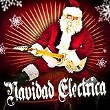 Navidad Electrica (Versiones Instrumentales Rock de las Mejores Canciones y Villancicos de Navidad)