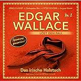 Edgar Wallace löst den Fall, Nr. 2: Das irische Halstuch, Teil 12