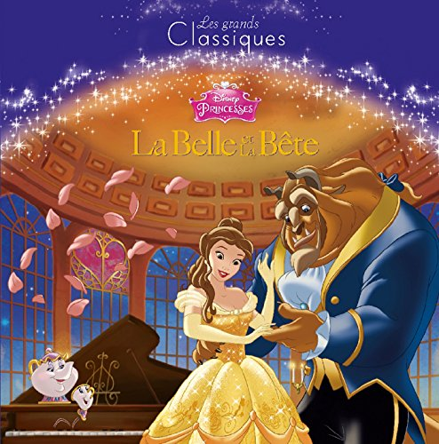 LA BELLE ET LA BETE, Les Grands Classiques Disney