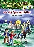 Das magische Baumhaus junior - Auf der Spur der Ritter: Band 2