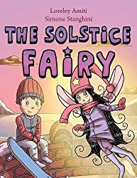 The Solstice Fairy: picture book for children 5+