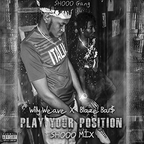 Play Your Position (Shooo Mix) [Explicit]