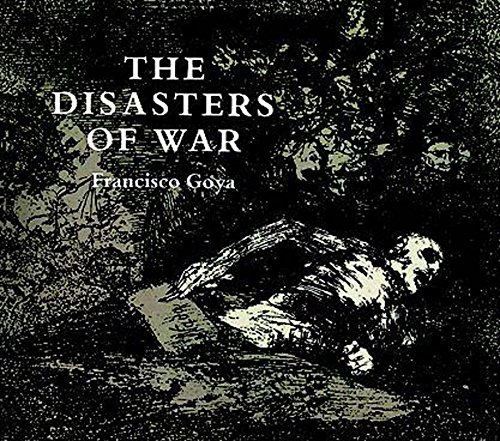 The Disasters of War (Dover Fine Art, History of Art) (English Edition) -