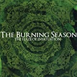 Songtexte von The Burning Season - The Haze of Infatuation