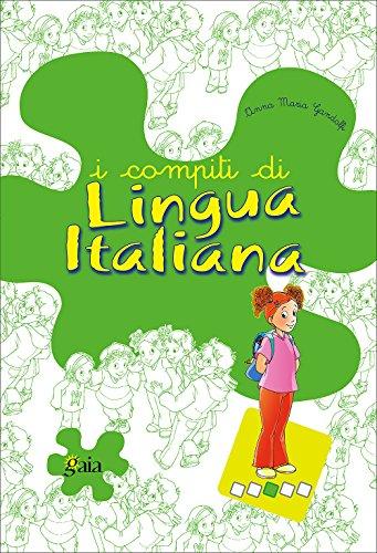 I compiti di lingua italiana. Per scoprire. Per la Scuola elementare