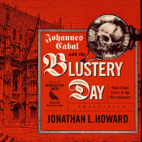 Johannes Cabal and the Blustery Day  Audiolibri