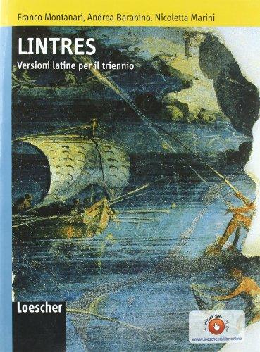 Lintres. Versioni latine. Per il triennio delle Scuole superiori. Ediz. illustrata. Con espansione online