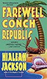 Farewell, Conch Republic (Farewell Series) by Hialeah Jackson (1999-09-07)