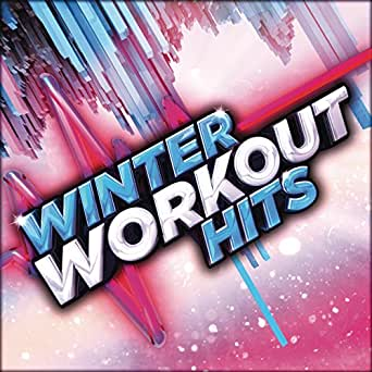 Winter Workout Hits [Clean]: Various: Amazon.co.uk: MP3 Downloads