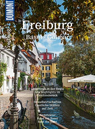 DuMont Bildatlas Freiburg, Basel, Colmar: Unterwegs in der Regio (DuMont BILDATLAS E-Book)