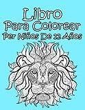 Libro Para Colorear Per Niños De 12 Años