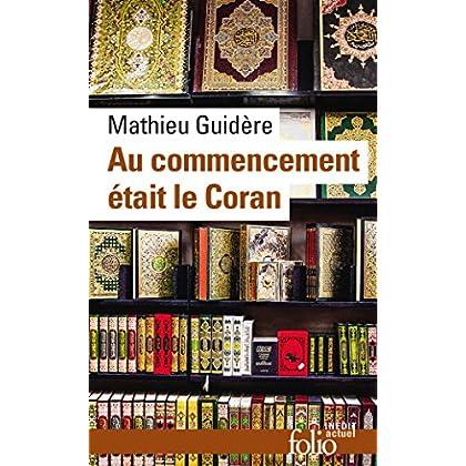 Au commencement était le Coran (Folio actuel t. 171)