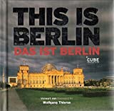 Das ist Berlin / This is Berlin