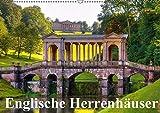 Englische Herrenhäuser (Wandkalender 2017 DIN A2 quer): Romantische Herrenhäuser in England (Monatskalender, 14 Seiten) (CALVENDO Orte)