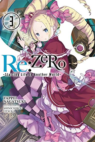 PDF Free] Re:ZERO -Starting Life in Another World-, Vol  3
