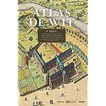 Atlas De Wit: Stedenatlas van de Lage Landen/Atlas des villes des anciens Pays Bas/City Atlas of the Low Countries