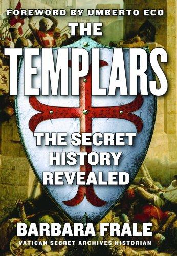 the-templars-the-secret-history-revealed