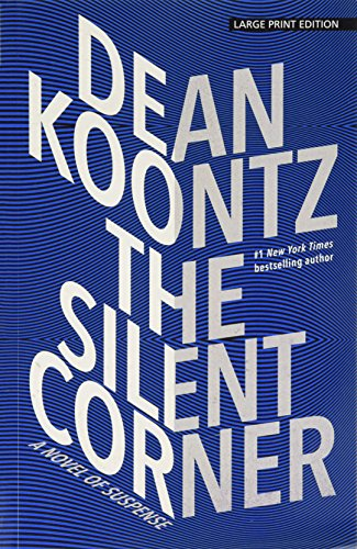 The Silent Corner: A Novel of Suspense (Thorndike Press Large Print Core) por Dean R. Koontz
