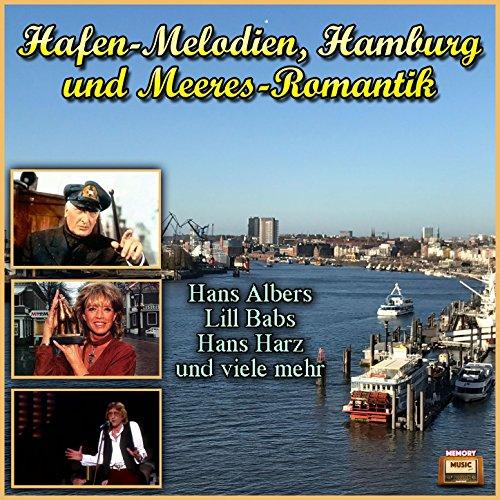 Hafen-Melodien, Hamburg und Me...