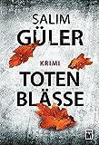Totenblässe (Ein Lübeck-Krimi, Band 4) - Salim Güler