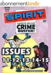 The SPIRIT Comic Books, Vol. 3: Issue...