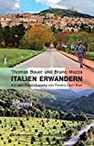 Italien erwandern: Auf dem Franziskusweg von Florenz nach Rom - Thomas Bauer