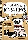 Garabatos para locos por los perros: 50 divertidas actividades para apasionados de los perros par Correll
