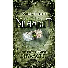 Nilamrut - Band 3 der Nilamrut - Saga (Fantasy | Mystery): Die Hoffnung erwacht