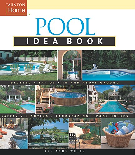 Pool Idea Book (Taunton Idea Book)