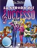 Scarica Libro La strada del successo Ediz illustrata (PDF,EPUB,MOBI) Online Italiano Gratis
