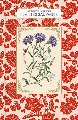 Le petit livre des plantes sauvages par Michel Beauvais