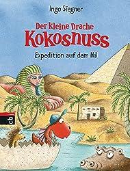 Der kleine Drache Kokosnuss - Expedition auf dem Nil  (Die Abenteuer des kleinen Drachen Kokosnuss, Band 24)