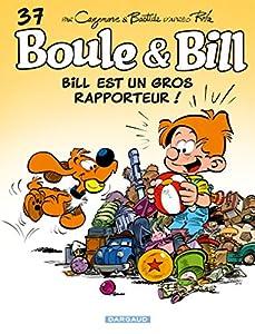 """Afficher """"Bill est un gros rapporteur ! Boule et Bill"""""""