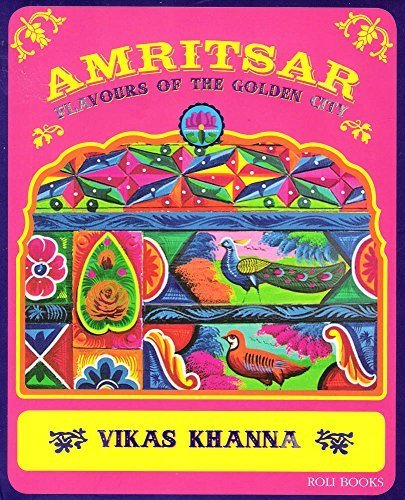 Roli Books Amritsar Flavours Of Golden City by Vikas Khanna (2014-01-01)