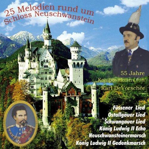 25 Melodien R.U.Schloss Neuschw