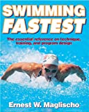 Swimming Fastest: A Comprehensive Guide to the Science of Swimming