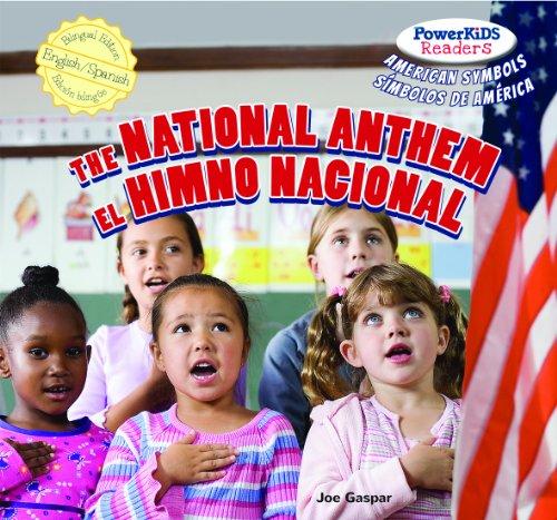 The National Anthem / El Himno Nacional (PowerKids Readers: American Symbols / Símbolos De América)