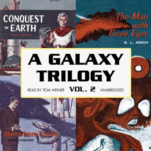 A Galaxy Trilogy, Volume 2  Audiolibri
