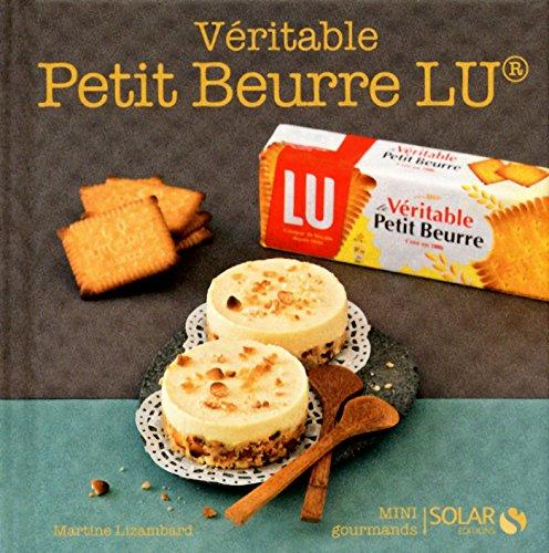 Véritable Petit Beurre LU - Mini gourmands par Martine LIZAMBARD
