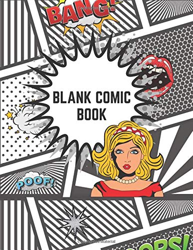 Blank Comic Book: Create This Book for Drawing Your Own Character with Variety of Templates, Sketchbook for Kids