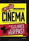 L'anti-guide du cinéma par Leroux