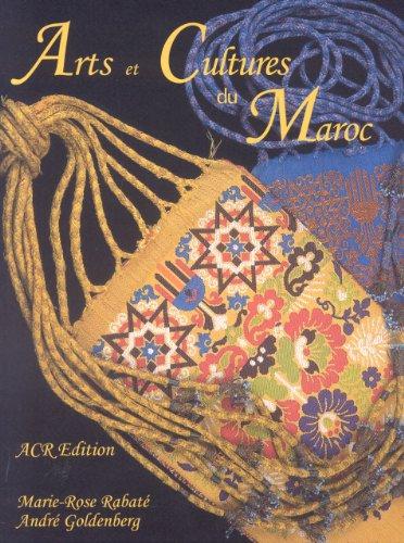 Arts et Cultures du Maroc : Un jardin d'objets par Marie-Rose Rabaté